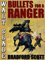 Bullets for a Ranger