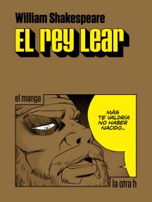 El rey Lear: el manga