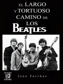 El largo y tortuoso camino de Los Beatles