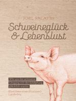 Schweineglück & Lebenslust
