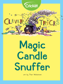 Clever Tricks: Magic Candle Snuffer