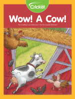 Wow! A Cow!