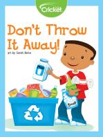 Don't Throw It Away!