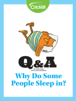 Why Do Some People Sleep in?