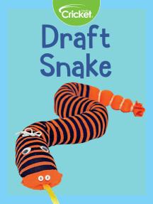 Draft Snake