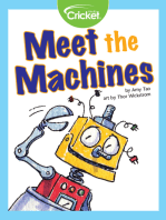 Meet the Machines