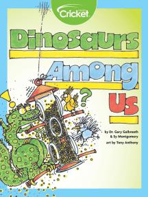 Dinosaurs Among Us