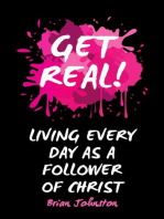 Get Real … Living Every Day as an Authentic Follower of Christ