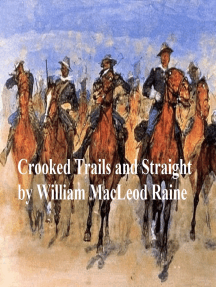 Crooked Trails and Straight