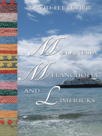 Melanesia, Melancholia and Limericks