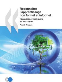Reconnaître l'apprentissage non formel et informel : résultats, politiques et pratiques