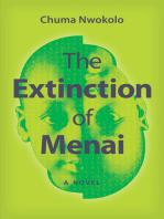 The Extinction of Menai: A Novel