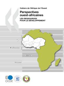 Perspectives ouest-africaines : Les ressources pour le développement