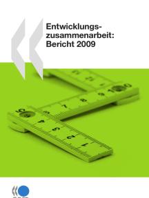 Entwicklungszusammenarbeit: Bericht 2009