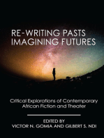 Re-writing Pasts, Imagining Futures