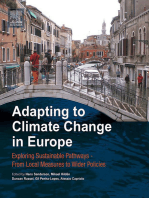 Adapting to Climate Change in Europe: Exploring Sustainable Pathways - From Local Measures to Wider Policies
