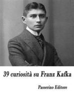 39 curiosità su Franz Kafka