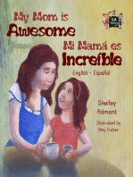 My Mom is Awesome Mi mamá es increíble (Spanish Bilingual)