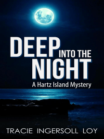 Deep Into The Night: Hartz Island Mystery, #1