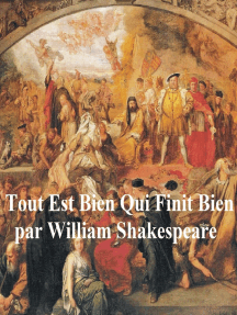 Tout Est Bien Qui Finit Bien (All's Well that Ends Well, in French)