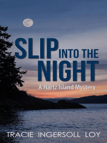 Slip Into The Night: Hartz Island Mystery, #1