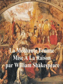 La Mechante Femme Mise a la Raison (The Taming of the Shrew in French)