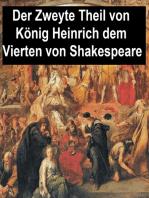 Der Zweyte Theil von König Heinrich dem Vierten
