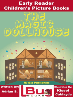 The Magic Dollhouse