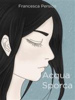Acqua Sporca