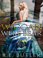Wiccan-Were-Bear Series Volume Three