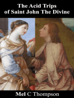 The Acid Trips of Saint John The Divine