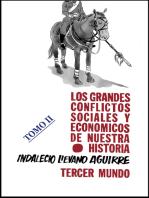 Los grandes Conflictos Sociales y Económicos de Nuestra Historia- Tomo II