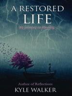 A Restored Life