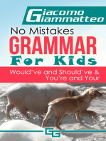 No Mistakes Grammar for Kids, Volume IV, Would've, Should've, and Could've