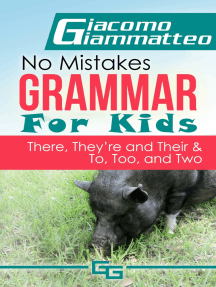 """No Mistakes Grammar for Kids, Volume V, """"There, They're, Their,"""" and """"To, Too, and Two"""""""