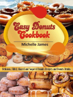 Easy Donuts Cookbook: Delicious, Filled, Glazed And Sugared Donuts Recipes And Donuts Drinks