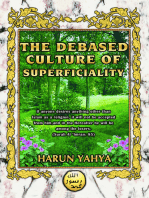 The Debased Culture of Superficiality