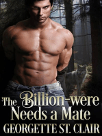 The Billion-were Needs a Mate