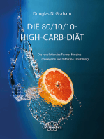 Die 80/10/10 High-Carb-Diät