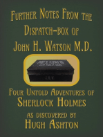 Further Notes from the Dispatch-Box of John H. Watson MD