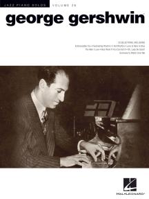 George Gershwin: Jazz Piano Solos Series Volume 26