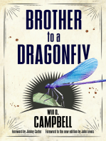 Brother to a Dragonfly