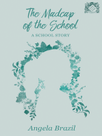 The Madcap of the School - A School Story