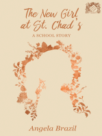The New Girl at St. Chad's - A School Story