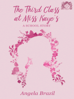 The Third Class at Miss Kaye's - A School Story