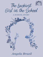 The Luckiest Girl in the School - A School Story