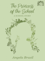 The Princess of the School - A School Story