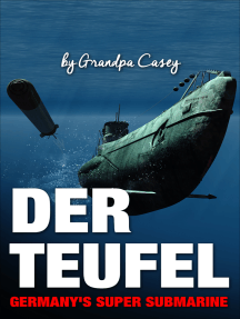 Der Teufel Germany's Super Submarine