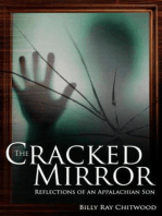 The Cracked Mirror - Reflections of An Appalachian Son