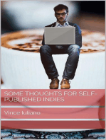 Some Thoughts for Self-Published Indies